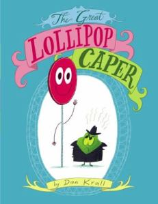 Great Lollipop Caper