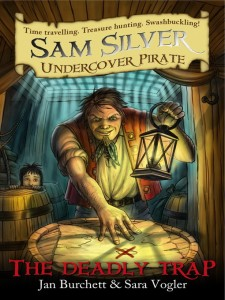 Sam Silver: Undercover Pirate: The Deadly Trap