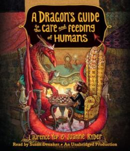 Dragon's Guide to the Care and Feeding of Humas