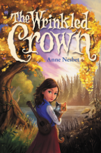 The Wrinkled Crown by Anne Nesbet