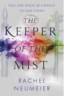 Keeper of the Mist by Rachel Neumeier