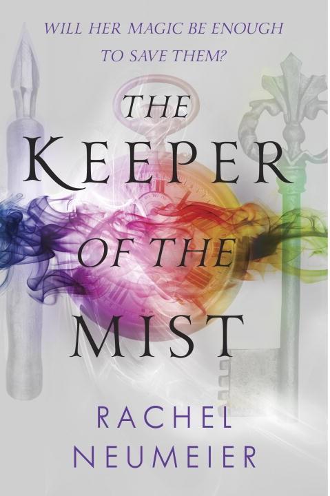 Keeper of the Mist by Rachel Neumeier