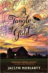 Tangle of Gold by Jaclyn Moriarty