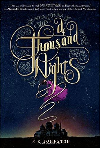 A Thousand Nights by E. K. Johnston