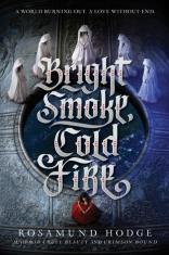 brightsmokecoldfire