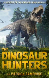 The Dinosaur Hunters by Patrick Samphire