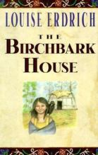 book cover: The Birchbark House by Louise Erdrich