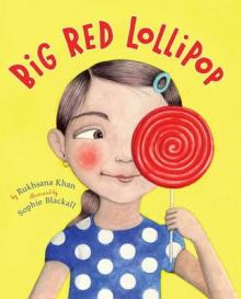 cover of Big Red Lollipop by Khan and Blackall