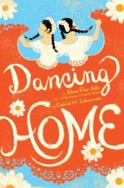 cover of Dancing Home by Ada and Zubizarreta