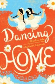 cover of Dancing Home by Ada and Zubizarreta