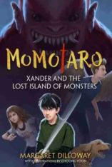 cover of Momotaro: Xander and the Lost Island of Monsters by Dilloway