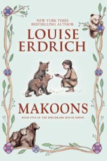 Makoons by Louise Erdrich