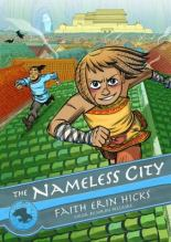 The Nameless City by Faith Erin Hicks