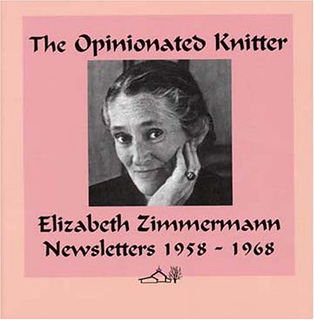 Opinionated Knitter by Zimmerman