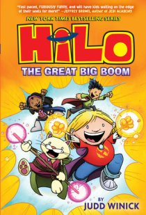 Hilo: the Great Big Boom by Judd Winick