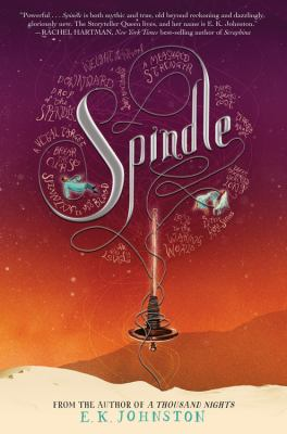 Spindle by E.K. Johnston