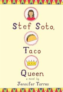 Stef Soto, Taco Queen by Jennifer Torres