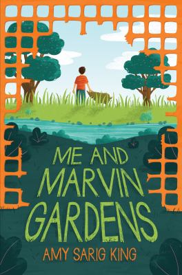 Me and Marvin Gardens by Amy Sarig King