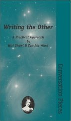 Writing the Other by Nisi Shawl and Cynthia Ward