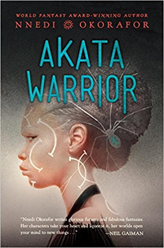 Akata Warrior by Nnedi Okorafor