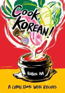 Cook Korean by Robin Ha