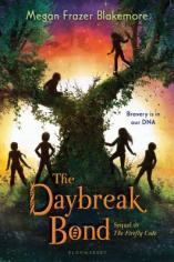 The Daybreak Bone by Megan Frazer Blakemore