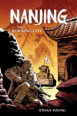Nanjing: the Burning City by Ethan Young
