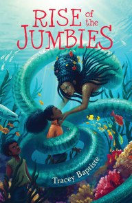 Rise of the Jumbies by Tracey Baptiste