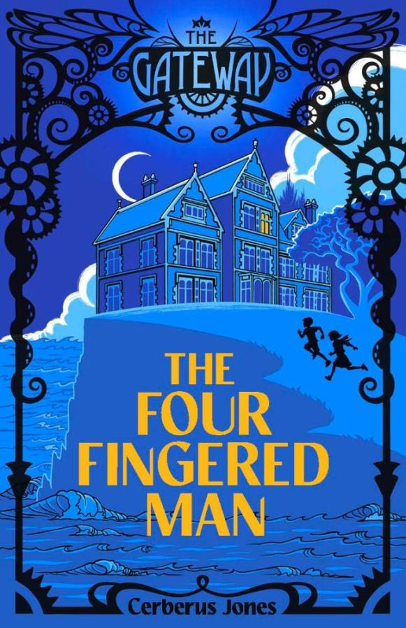 The Four-Fingered Man by Cerberus Jones