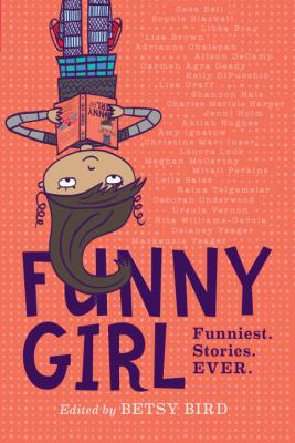 Funny Girl by Betsy Bird