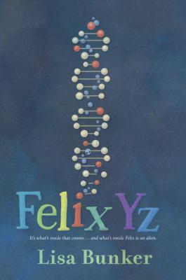 Felix Yz by Lisa Bunker
