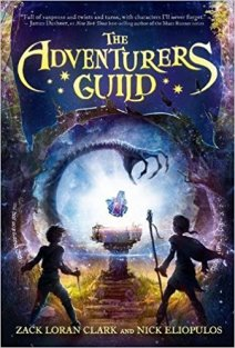 The Adventurers Guild by Zack Loran Clark and Nick Eliopulos