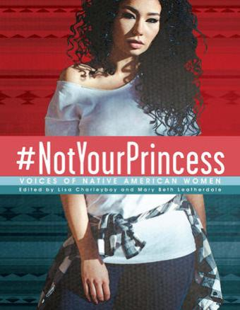#NotYourPrincess ed. by Charleyboy and Leatherdale