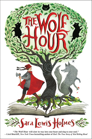 The Wolf Hour by Sara Lewis Holmes