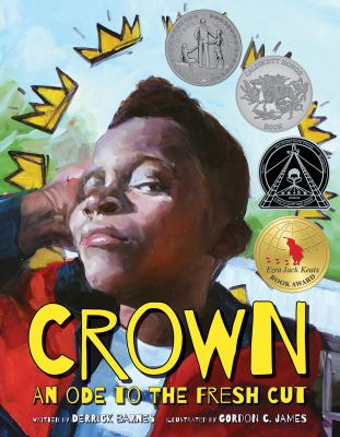 Crown: an Ode to the Fresh Cut by Derrick Barnes and Gordon C. James