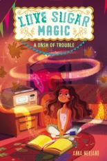 A Dash of Trouble. Love Sugar Magic #1 by Anna Meriano