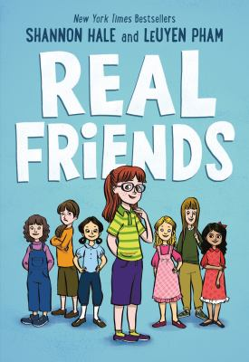 Real Friends by Shannon Hale and LeUyen Pham