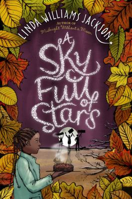 A Sky Full of Stars by Linda Williams Jackson