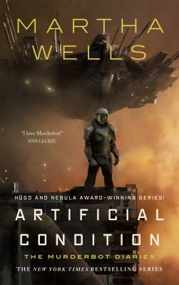 Artificial Condition by Martha Wells
