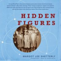 Hidden Figures by Margo Lee Shetterly