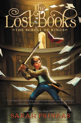 The Lost Books: the Scroll of Kings by Sarah Prineas