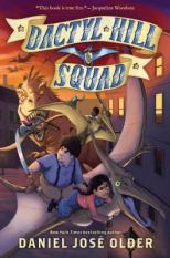 Dactyl Hill Squad by Daniel José Older