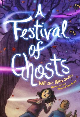 A Festival of Ghosts by William Alexander