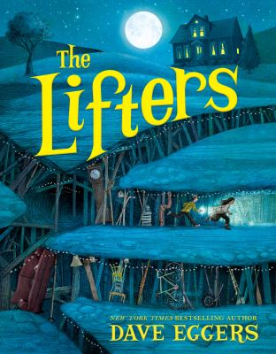 The Lifters by David Eggers