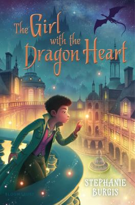 The Girl with the Dragon Heart by Stephanie Burgis