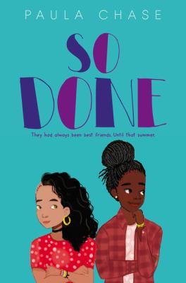 So Done by Paula Chase.
