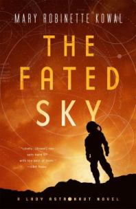 The Fated Sky by Mary Robinette Kowal