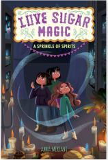 A Sprinkle of Spirits: Love Sugar Magic Book 2 by Anna Meriano