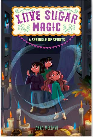 A Sprinkle of Spirits: Love Sugar Magic Book 2 by Anna Meriano