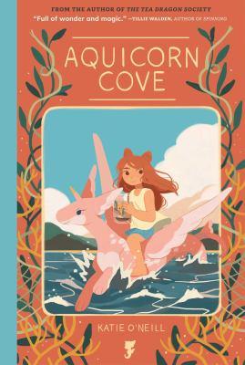 Aquicorn Cove by Katie O'Neill
